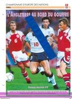 19/1 Fiche Football 25 X 18,5 Cm 2 Pages DANEMARK ENGLAND LINEKER - Soccer