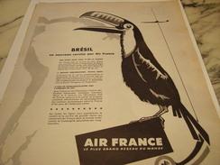 ANCIENNE PUBLICITE NOUVELLE DESTINATION BRESIL  AIR FRANCE   1958 - Advertisements