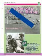 19/1 Fiche Football 25 X 18,5 Cm 2 Pages  BRESIL BRAZIL SUEDE SWEDEN 1958 PELE Coupe Du Monde - Fútbol