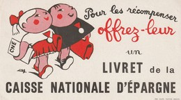 Rare Buvard Pour Les Récompenser Offrez-leur Un Livret De La Caisse Nationale D'épargne - Banca & Assicurazione