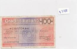 Billet - B3438 - Italie 100 Lire 1976  ( Catégorie,  Nature état ... Se Référer Au Double Scan) - Andere