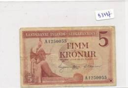 Billet - B3447 - Islande - Fimm Kronur ( Catégorie,  Nature état ... Se Référer Au Double Scan) - Islande