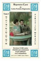 """Carton Format CPM - Répertoire Carré De Cartes Postales Régionales - Tome I """" Paris/Ile De France - Souscription - Publicités"""