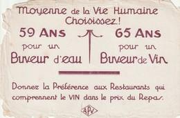 Rare Buvard Pour Vivre Plus Vieux Buvez Du Vin - Autres