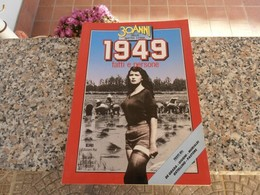 30 Anni Della Nostra Storia 1949 - Società, Politica, Economia