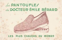Rare Buvard Pantoufle Du Docteur Emile Bérard - Autres