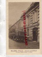 33- BORDEAUX- ENTREPOT SUZE -APERITIF A LA GENTIANE- 127 RUE DE L' EGLISE SAINT SEURIN - CAMION LIVRAISON - Bordeaux