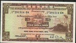 HONG-KONG P181e. 5 DOLLARS 1972 #EK   XF-AU - Hong Kong
