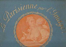 Le Panorama La Parisienne Par L'image Trois Siècles De Grâces Féminines - Livres, BD, Revues