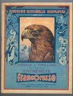 Album Entremets Francorusse Histoire Naturelle Simplifiée N°2 Oiseaux Et Papillons - Manque Deux Vignettes - Vieux Papiers