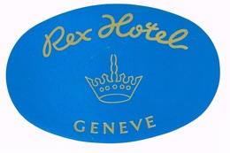 HOTEL REX GENEVE Ca. 1940 Etiquette De Bagages - Hotel-Etikette - Suisse - Schweiz - Etiquettes D'hotels