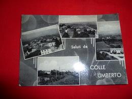Saluti Da Colle Umberto Treviso Veneto - Treviso
