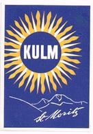 HOTEL KULM ST. MORITZ Ca. 1940 Etiquette De Bagages - Hotel-Etikette - Suisse - Schweiz - Etiquettes D'hotels