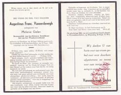 DP Augustinus F. Vaneerdewegh ° Oostham 1896 † Kwaadmechelen 1949 X M. Gielen / Ham - Images Religieuses