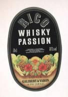 Etiquette De  Whisky  Passion  -  Rico  -  Galibert Et Varon à Jarnac  (16) - Whisky