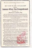 DP Joannes A. Van Droogenbroeck ° Schepdaal Dilbeek 1879 † Anderlecht 1949 X Sophia Plas / Zandhoven - Images Religieuses