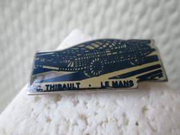 PIN'S    J C THIBAULT  LE MANS - Badges