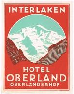 HOTEL OBERLAND-OBERLAENDERHOF INTERLAKEN Ca. 1940 Etiquette De Bagages - Hotel-Etikette - Suisse - Schweiz - Etiquetas De Hotel