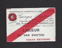 Etiquette De Liqueur De Van Svieten-  Pharmacie Georges Fatout  à Granville  (50) - Etiquettes