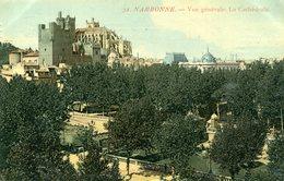 11 - NARBONNE - Vue Générale. La Cathédrale - Narbonne