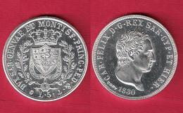 ITALIA 5 Lire 1830 Genova Regno Di Sardegna Carlo Felice 1821 - 1931 FDC - Regional Coins