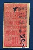 """FR Colis Postaux YT 1 """" Valeur Déclarée 10c. Rouge Non Dentelé """" 1892 Oblitéré - Colis Postaux"""