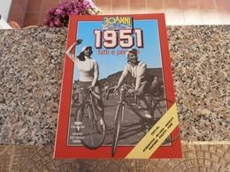 30 Anni Della Nostra Storia 1951 - Società, Politica, Economia