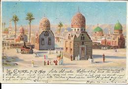 LE CAIRE  TOMBEAUX DES KHALIFS   ( ECRITE 1900 VERS HERBESTHAL ALLEMAGNE  ) - Le Caire