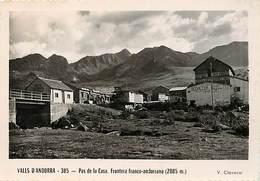 Gd Format :environ 15cms X10cms -ref Y269- Andorre - Andorra - Valls D Andorra - Pas De La Casa -frontiere - - Andorre