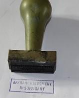 Rare Tampon Résine  PTT La Poste  : Affranchissement Insuffisant - Seals