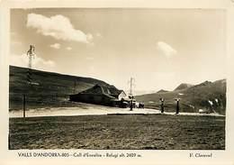 Gd Format :environ 15cms X10cms -ref Y264- Andorre - Andorra - Valls D Andorra - Refuge Coll D Envalira - - Andorre
