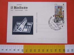 A.02 ITALIA ANNULLO - 1986 BENNA VERCELLI BIELLA CENTENARIO FONDAZIONE DEL GIORNALE IL BIELLESE 1886 - Altri