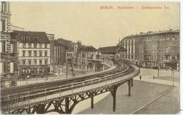 Berlin; Hochbahn. Schlesisches Tor - Nicht Gelaufen. (Verlag) - Germany