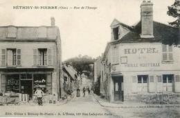 60 - Bethisy St Pierre - Rue De L'Image - Hotel De La Vieille Bouteille - Francia