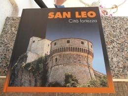 San Leo Città Fortezza - Libri, Riviste, Fumetti