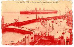 """LE HAVRE - ENTREE AU PORT DU PAQUEBOT""""PARIS"""" - NVG FP - C380 - Porto"""