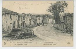 GUERRE 1914-18 - Village D' ANTHELUPT - 24 Décembre 1914 - France