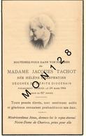 FAIRE PART DECES 24/3/1946 DE MME JACQUES TACHOT NEE HELENE CHARPENTIER DECOREE MERITE DIOCESAIN - Décès