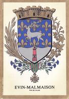 62 EVIN MALMAISON /   - BLASON  AVEC HERALDIQUE ET PETIT HISTORIQUE AU VERSO - CARTE DOUBLE - Autres Communes