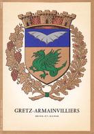77 GRETZ ARMAINVILLIERS /   - BLASON  AVEC HERALDIQUE ET PETIT HISTORIQUE AU VERSO - CARTE DOUBLE - Gretz Armainvilliers