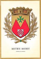 77 MITRY MORY /   - BLASON  AVEC HERALDIQUE ET PETIT HISTORIQUE AU VERSO - CARTE SIMPLE - Mitry Mory