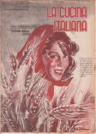 °°° La Cucina Italiana Roma 1940 Xvii N. 5 Giugno °°° - Casa, Giardino, Cucina