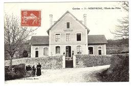 VOUTEZAC (19) - L' Ecole Des Filles  - Ed. Bessot Et Guionie, Brive - France