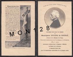 FAIRE PART DECES 25/6/1910 DE MONSEIGNEUR DULONG DE ROSNAY PRELAT MAISON DU PAPE CHANOINE CATHEDRALE DE QUIMPER - Décès