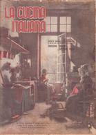 °°° La Cucina Italiana Roma 1940 Xvii N. 3 Marzo °°° - House, Garden, Kitchen