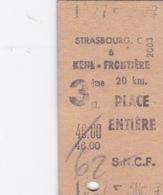 PIE-VPT-18-004 :  TICKET DE TRANSPORT. TRAIN. SNCF. STRASBOURG A KEHL-FRONTIERE. 20 KM. PLACE ENTIERE. - Altri