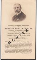 FAIRE PART DECES 26/7/1939 DE PAUL LEFEBURE CHAVALIER LEGION D'HONNEUR CONSEILLER GENERAL DE SEINE ET OISE - Décès