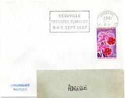CALVADOS - Dépt N° 14 = DEAUVILLE 1967 = FLAMME CONCORDANTE N° 1528 = SECAP  'PREMIERES FLORALIES' - Postmark Collection (Covers)