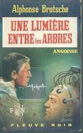 FLEUVE NOIR - ANGOISSE  N° 253  -   ALPHONSE BRUTSCHE  -  FANTASTIQUE / ANTICIPATION - Fleuve Noir