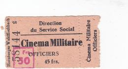 PIE-VPT-18-008 :  TICKET DE CINEMA MILITAIRE. PLACE OFFICIERS. DIRECTION DU SERVICE SOCIAL.12 MARS 1949. - Tickets D'entrée